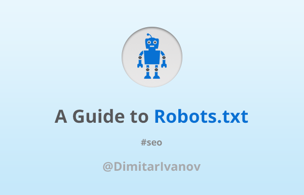 A Guide to Robots.txt