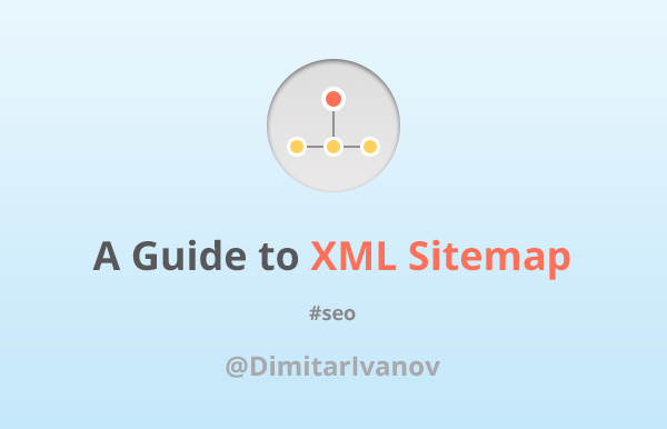 A Guide to XML Sitemap