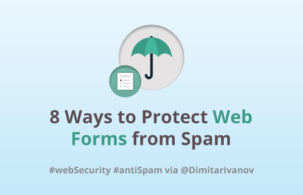 8 Ways to Protect Web Forms from Spam