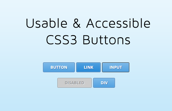 Usable and Accessible CSS3 Buttons