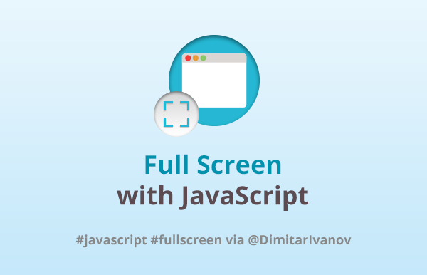 Full Screen with JavaScript